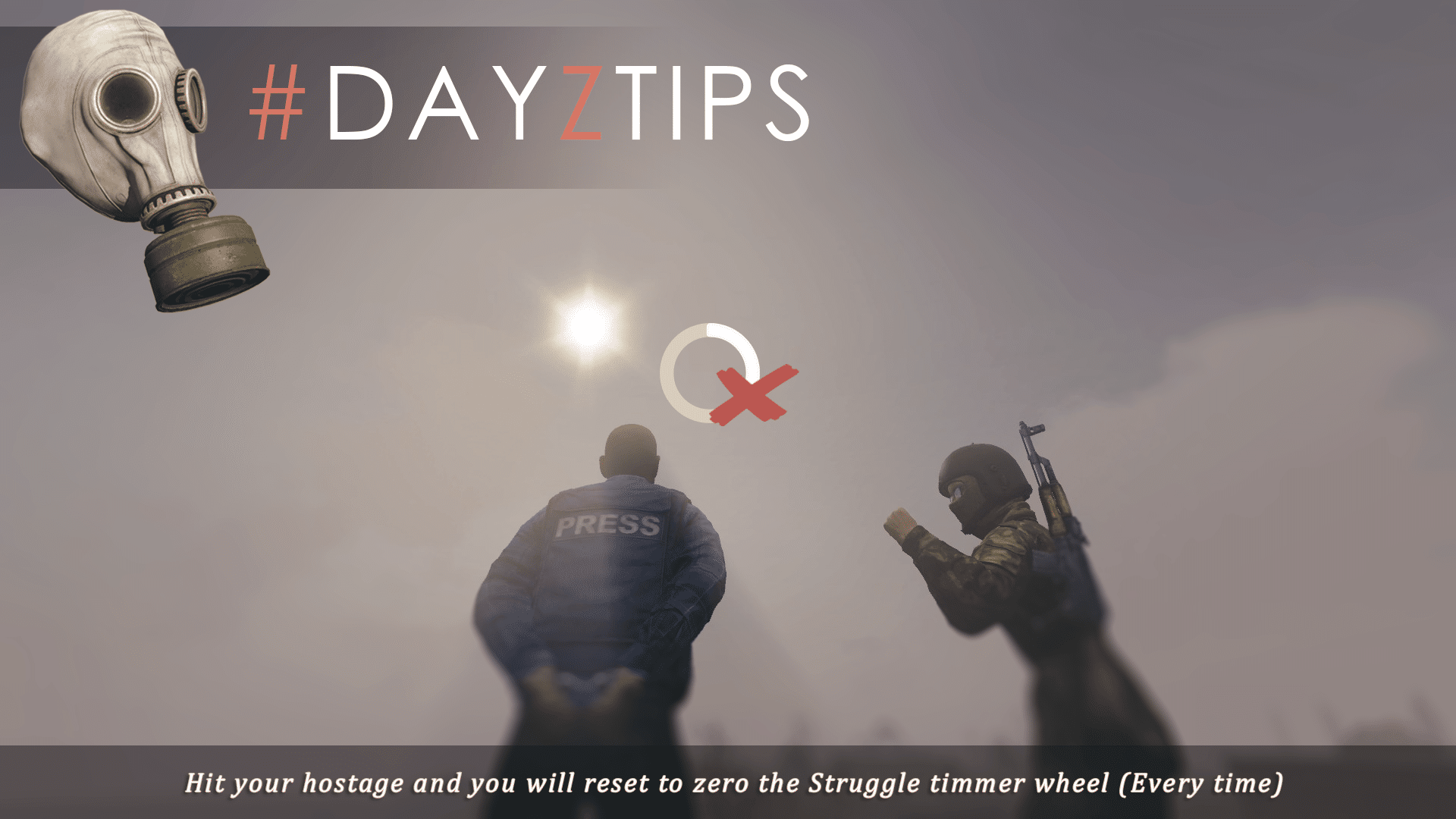 DayzTips Hit your hostages