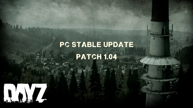 dayz-mydayz-loading stable update 1.04