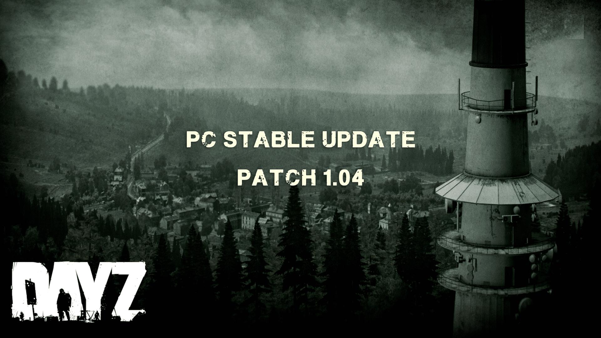 dayz-mydayz-loading stable update 1.04
